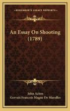 An Essay on Shooting (1789)