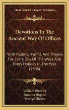 Devotions in the Ancient Way of Offices