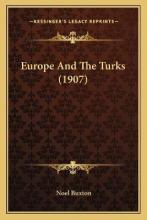 Europe and the Turks (1907)