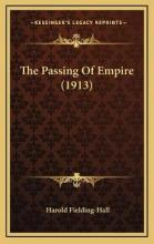 The Passing of Empire (1913)