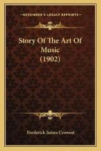 Story of the Art of Music (1902)
