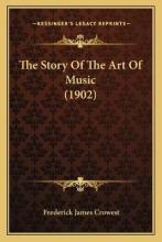 The Story of the Art of Music (1902)