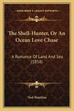 The Shell-Hunter, or an Ocean Love Chase