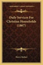Daily Services for Christian Households (1867)