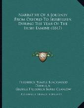 Narrative of a Journey from Oxford to Skibbereen During the Year of the Irish Famine (1847)
