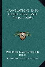 Translations Into Greek Verse and Prose (1905)
