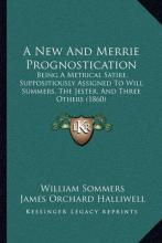 A New and Merrie Prognostication
