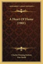 A Heart of Flame (1901)