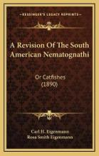 A Revision of the South American Nematognathi
