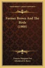 Farmer Brown and the Birds (1900)