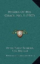 Hymns of His Grace, No. 1 (1907)