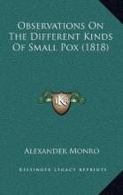 Observations on the Different Kinds of Small Pox (1818)