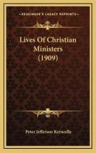 Lives of Christian Ministers (1909)