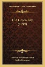 Old Green Bay (1899)