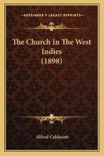 The Church in the West Indies (1898)