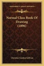 Normal Class Book of Drawing (1896)