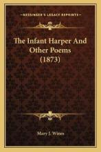 The Infant Harper and Other Poems (1873)