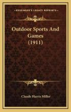 Outdoor Sports and Games (1911)