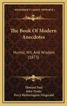 The Book of Modern Anecdotes