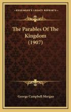 The Parables of the Kingdom (1907)