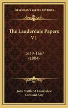 The Lauderdale Papers V1
