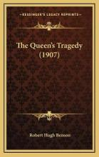 The Queen's Tragedy (1907)