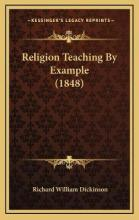 Religion Teaching by Example (1848)