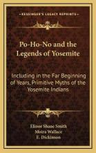 Po-Ho-No and the Legends of Yosemite