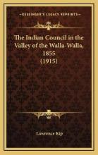 The Indian Council in the Valley of the Walla-Walla, 1855 (1915)