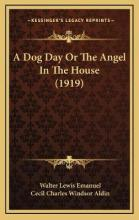 A Dog Day or the Angel in the House (1919)