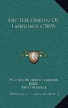 On the Origin of Language (1869)