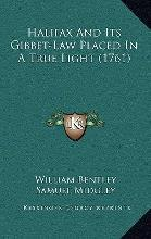 Halifax and Its Gibbet-Law Placed in a True Light (1761)