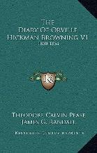 The Diary of Orville Hickman Browning V1