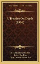A Treatise on Deeds (1906)