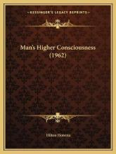 Man's Higher Consciousness (1962)