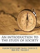 An Introduction to the Study of Society