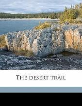 The Desert Trail