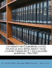 University of California Lands, Finances and Investment