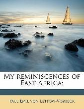 My Reminiscences of East Africa;
