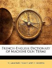 French-English Dictionary of Machine Gun Terms