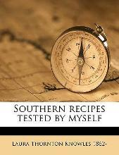 Southern Recipes Tested by Myself