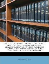 The Aged Christian's Cabinet