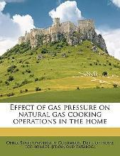 Effect of Gas Pressure on Natural Gas Cooking Operations in the Home