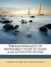 Thermodynamics of Reversible Cycles in Gases and Saturated Vapors