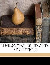 The Social Mind and Education