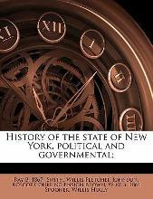 History of the State of New York, Political and Governmental; Volume 4