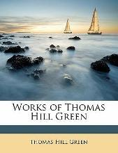 Works of Thomas Hill Green, Volume 2