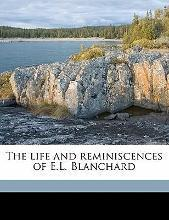 The Life and Reminiscences of E.L. Blanchard Volume 1