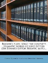 Bulwer's Plays