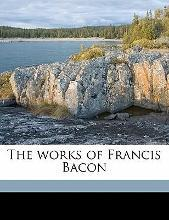 The Works of Francis Bacon Volume 9